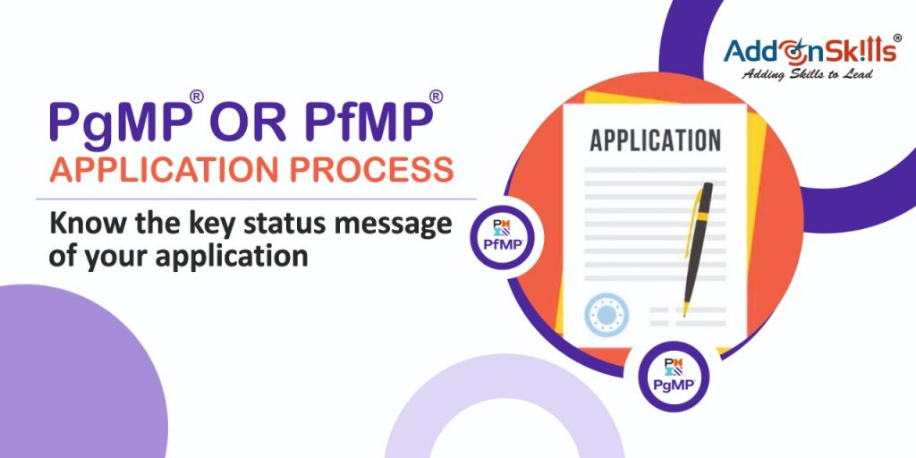 """Know the """"Status"""" messages of your PgMP or PfMP application process"""